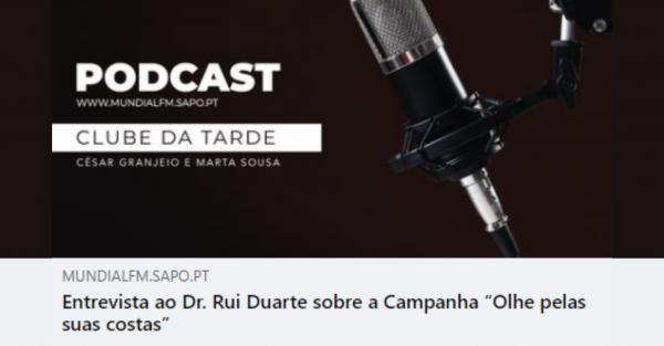"""Entrevista ao Dr. Rui Duarte sobre a Campanha """"Olhe pelas suas costas"""""""